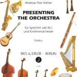 Andreas Kähler >Presenting the Orchestra<