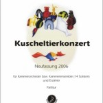 Klaus Wüsthoff >Kuscheltierkonzert<  (für Kammerorchester)