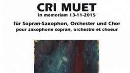Enjott Schneider >Cri muet für Altsaxofon, Chor und Orchester<