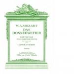 Wolfgang Amadeus Mozart >Das Donnerwetter< für Kammerorchester