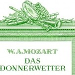 Wolfgang Amadeus Mozart >Das Donnerwetter KV 534<