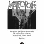 Huppertz/Burkali >Metropolis< (Fassung für Blasorchester)