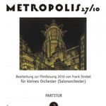 Gottfried Huppertz >Metropolis< für Salonorchester