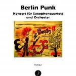 Enjott Schneider > Berlin Punk < (UA)