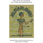 Eduard Künneke >Das Weib des Pharao<