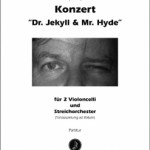 Enjott Schneider >Dr. Jekyll &#038; Mr. Hyde<