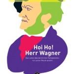 Niels Frédéric Hoffmann >Hei Ho! Herr Wagner<