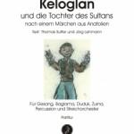 Sinem Altan >Keloglan und die Tochter des Sultans<