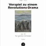 Heinz Tiessen >Vorspiel zu einem Revolutionsdrama op. 33<