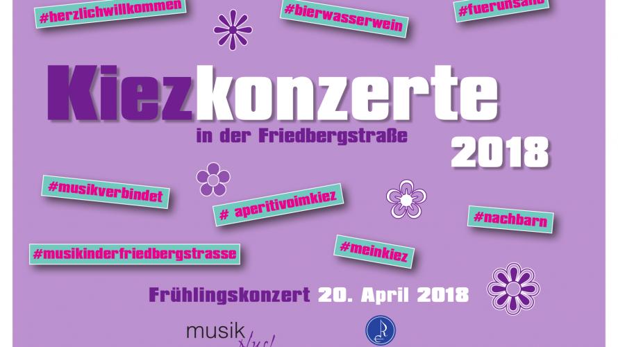 Kiezkonzert in der Friedbergstraße: 20. April 2018