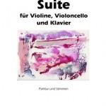 Thomas Stöß >Suite für Violine, Violoncello und Klavier<
