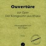 Franz Anton Hoffmeister >Ouvertüre zur Oper &#8220;Der Königssohn aus Ithaka&#8221;<