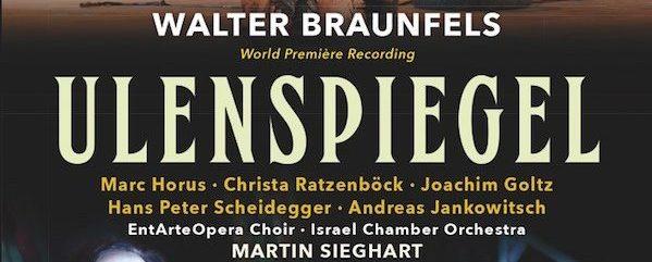 """OPUS KLASSIK-Preis für Walter Braunfels´ """"Ulenspiegel"""" in der Kategorie Welt-Ersteinspielung des Jahres"""
