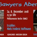 Familienkonzert am 8.12.2018 in der Philharmonie Berlin (KMS): TOM SAWYERS ABENTEUER