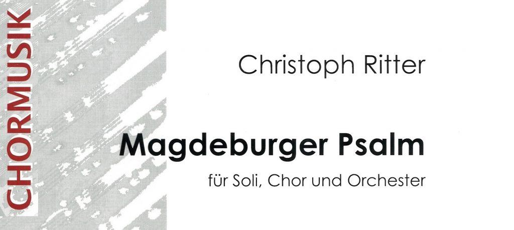 Uraufführung: Magdeburger Psalm von Christoph Ritter